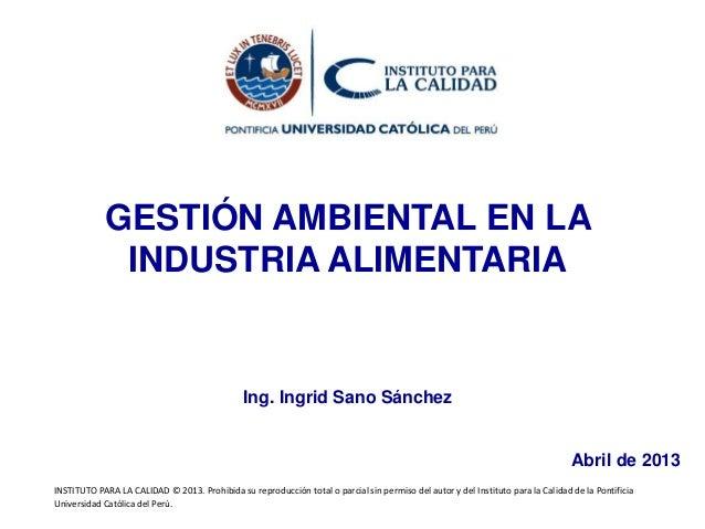 INSTITUTO PARA LA CALIDAD © 2013. Prohibida su reproducción total o parcial sin permiso del autor y del Instituto para la ...