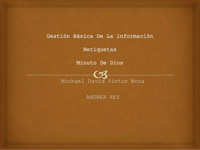 Michael David Pintor Mora  ANDREA REY