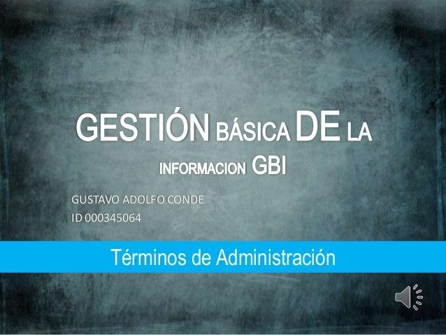 GUSTAVO ADOLFO CONDE ID 000345064 Términos de Administración