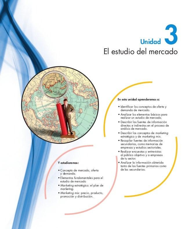 El estudio del mercado                                                              Unidad            3                   ...
