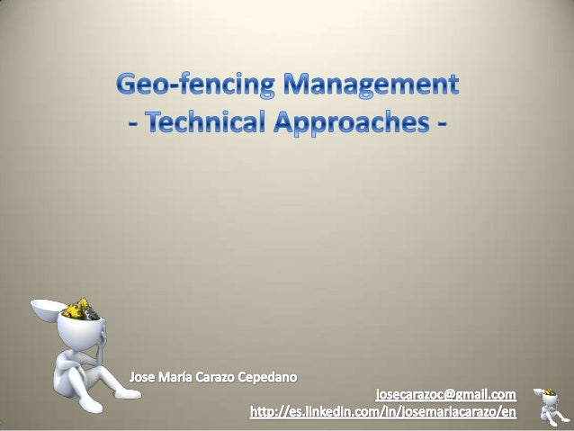 Alarm condition Is satisfied Definition of Alarm Zone Alarm Process (Geo-fence) Alarm Mgmt – Processes Involved Definition...