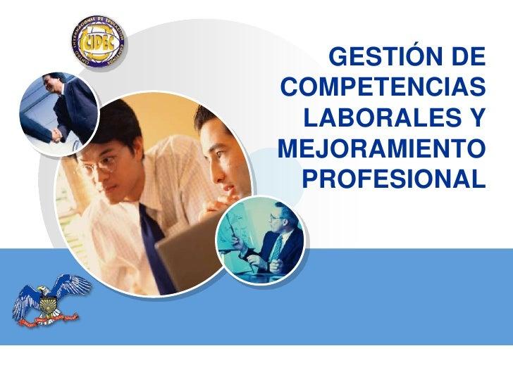 Gestión de competencias laborales y mejoramiento profesional