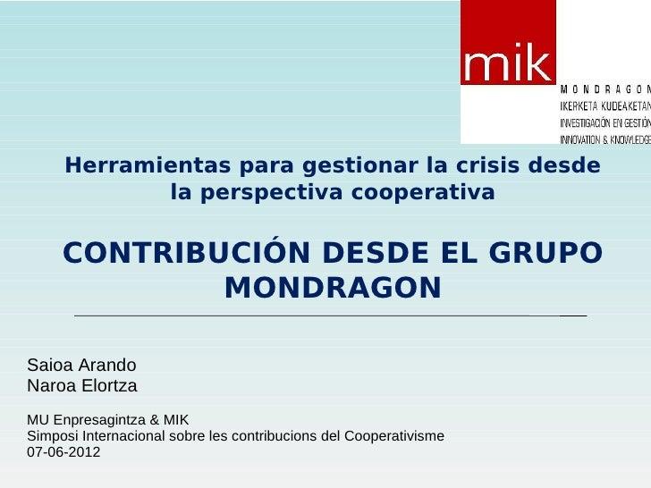 Herramientas para gestionar la crisis desde            la perspectiva cooperativa     CONTRIBUCIÓN DESDE EL GRUPO         ...