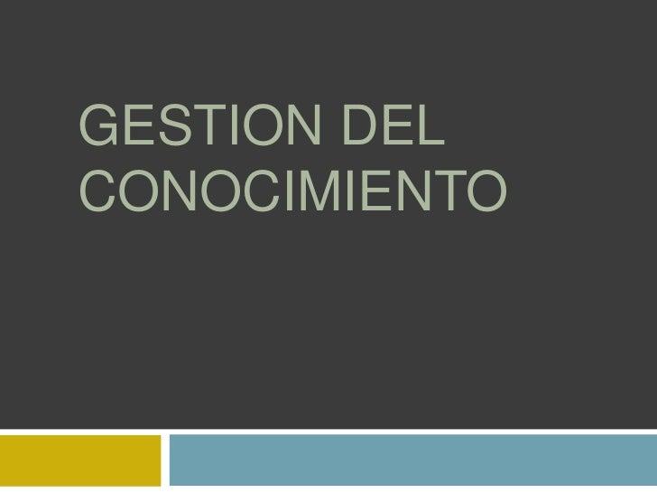 GESTION DELCONOCIMIENTO