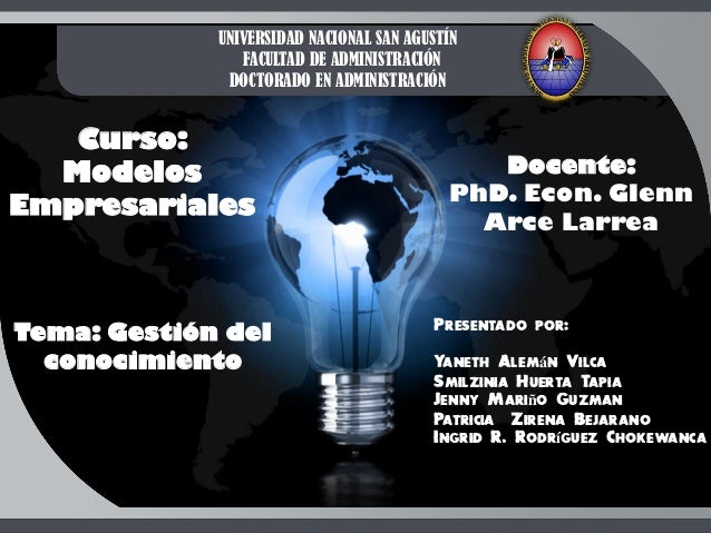 UNIVERSIDAD NACIONAL SAN AGUSTÍN                FACULTAD DE ADMINISTRACIÓN              DOCTORADO EN ADMINISTRACIÓN   Curs...
