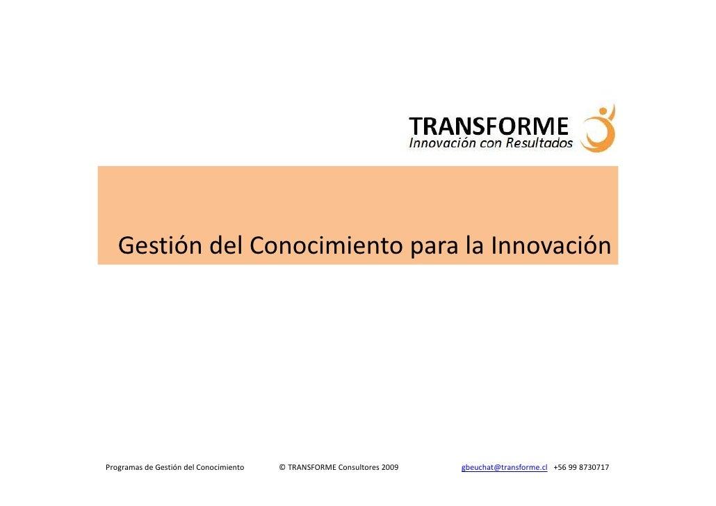 Gestión Del Conocimiento para la Innovación