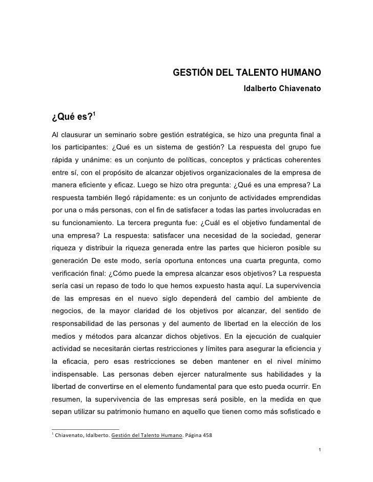 GESTIÓN DEL TALENTO HUMANO                                                                    Idalberto Chiavenato¿Qué es?...