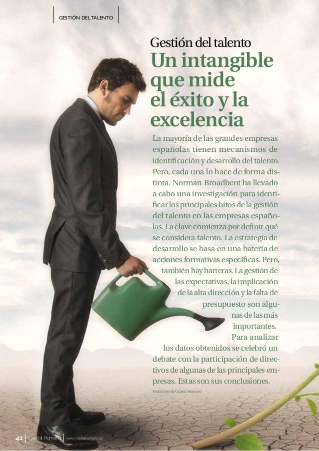 GESTIÓN DEL TALENTO Capital Humano www.capitalhumano.es42 La mayoría de las grandes empresas españolas tienen mecanismos d...