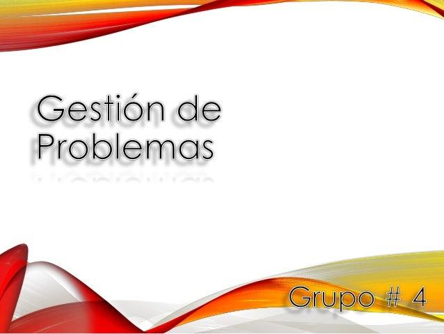 Gestión de Problemas Introducción Objetivos Proceso Control de Problemas Control de Errores Control de Proceso