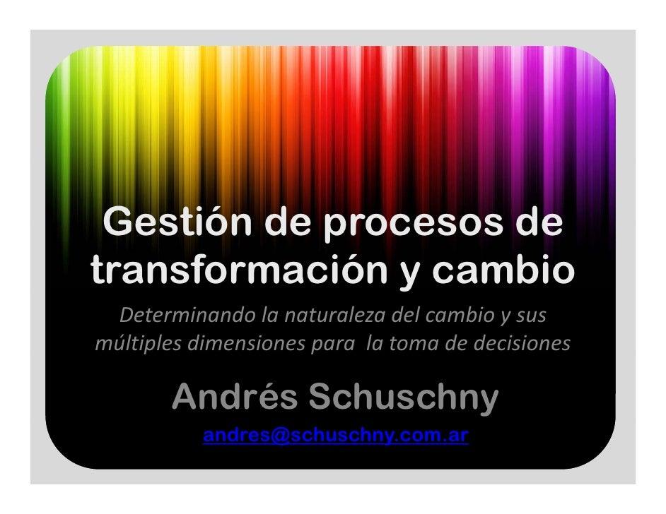 Gestión de procesos de transformación y cambio