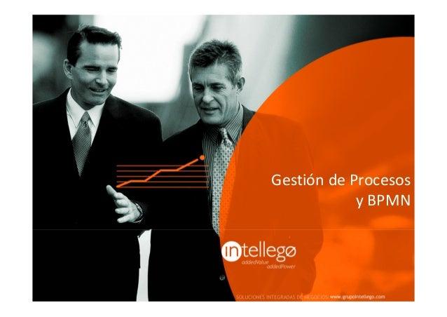 Gestión de procesos y BPMn - Evento de Gobierno 2013