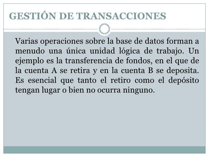 Gestión de transacciones y administrador de la base de datos