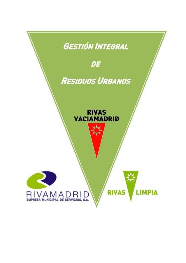 Gestión integral de residuos urbanos rivas 2013