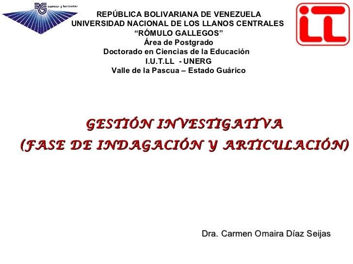 """REPÚBLICA BOLIVARIANA DE VENEZUELA UNIVERSIDAD NACIONAL DE LOS LLANOS CENTRALES  """" RÓMULO GALLEGOS"""" Área de Postgrado Doct..."""