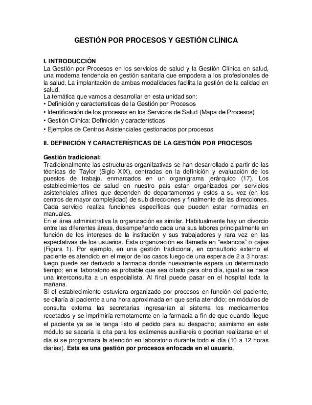 GESTIÓN POR PROCESOS Y GESTIÓN CLÍNICA I. INTRODUCCIÓN La Gestión por Procesos en los servicios de salud y la Gestión Clín...