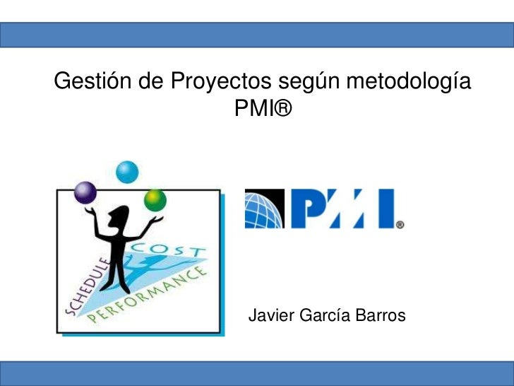 Gesti n proyectos pmbok for Ejemplo proyecto completo pmbok
