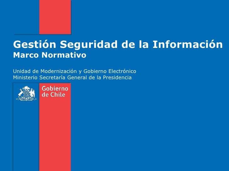 Gestión seguridad de la información y marco normativo