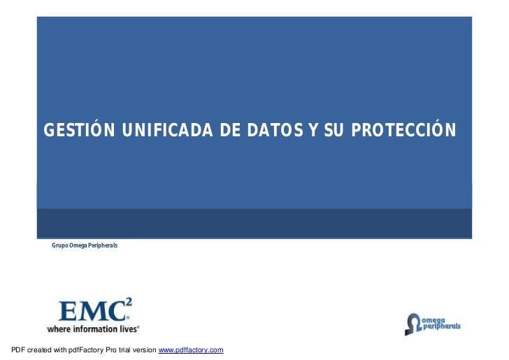 GESTIÓN UNIFICADA DE DATOS Y SU PROTECCIÓN            Grupo Omega PeripheralsPDF created with pdfFactory Pro trial version...