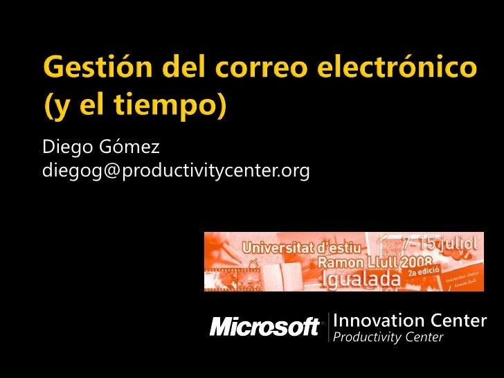 Gestio Correu Electronic Temps 20090714 Univ Estiu Igualada