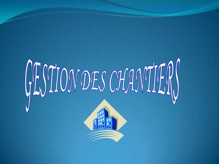 PLAN DE L'EXPOSE1.   GENERALITES ET DEFINITIONS2.   PREPARATION DU CHANTIER3.   PLANIFICATION DES TRAVAUX4.   INSTALLATION...