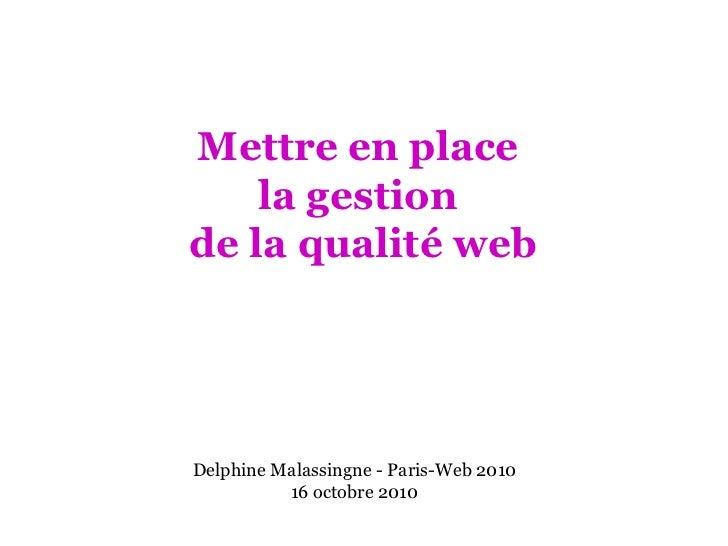 Mettre en place la gestion de la qualité web (octobre 2010)