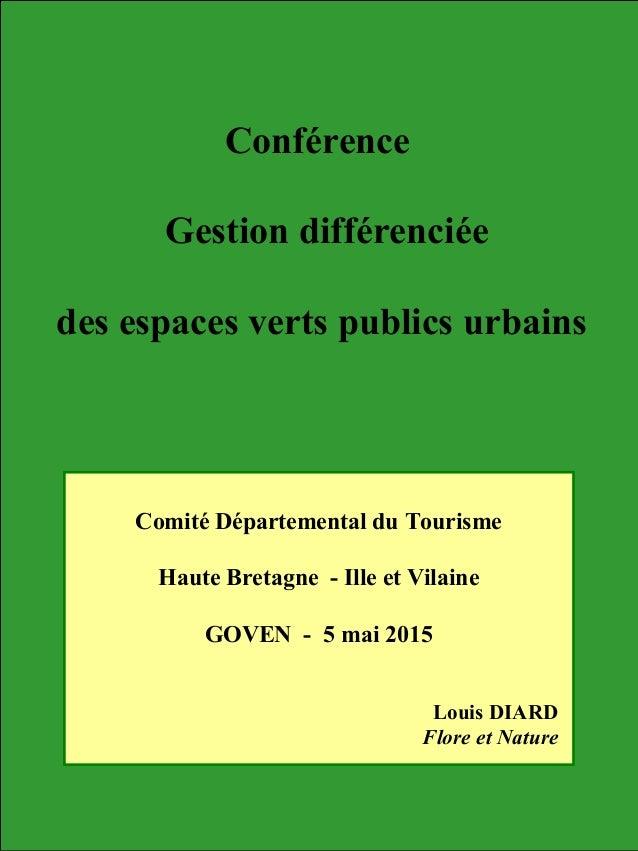 Conférence Gestion différenciée des espaces verts publics urbains Comité Départemental du Tourisme Haute Bretagne - Ille e...