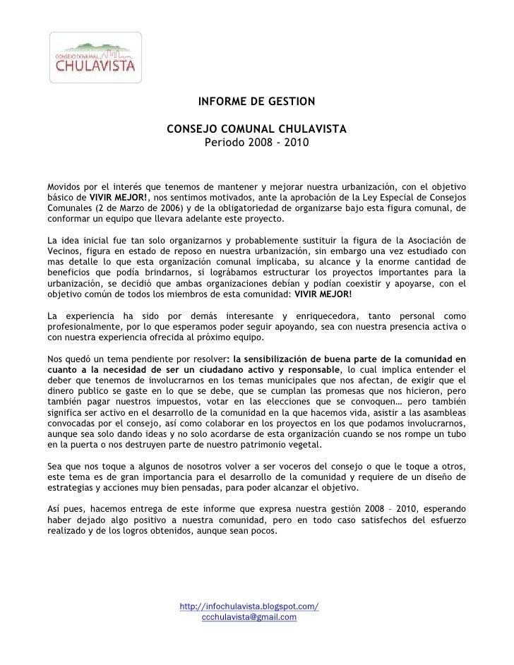 INFORME DE GESTION                              CONSEJO COMUNAL CHULAVISTA                                  Periodo 2008 -...