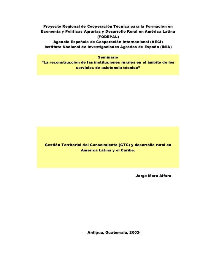 Proyecto Regional de Cooperación Técnica para la Formación enEconomía y Políticas Agrarias y Desarrollo Rural en América L...