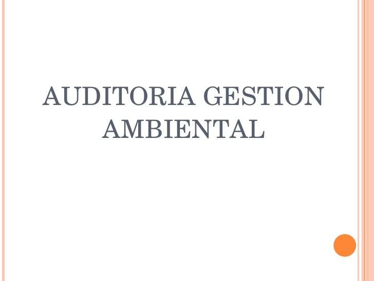AUDITORIA GESTION AMBIENTAL