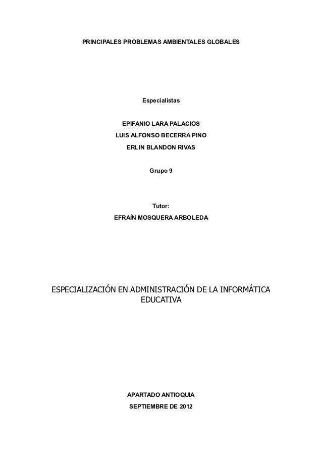 PRINCIPALES PROBLEMAS AMBIENTALES GLOBALES                      Especialistas                 EPIFANIO LARA PALACIOS      ...