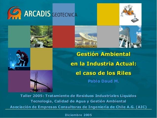 Taller 2005: Tratamiento de Residuos Industriales LíquidosTaller 2005: Tratamiento de Residuos Industriales Líquidos Tecno...