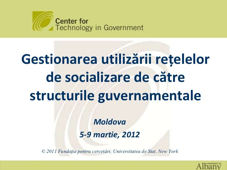 Gestionarea utilizării rețelelor    de socializare de către structurile guvernamentale                         Moldova    ...