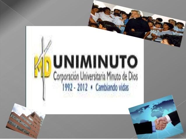    Ofrece     educación      superior    de    calidad, de fácil acceso, integral y    flexible en las metodologías virtu...