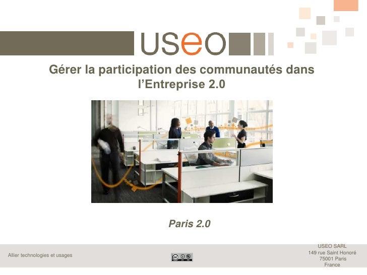 paris 2.0 = Comment gérer la participation dans les communautés d'entreprise ?