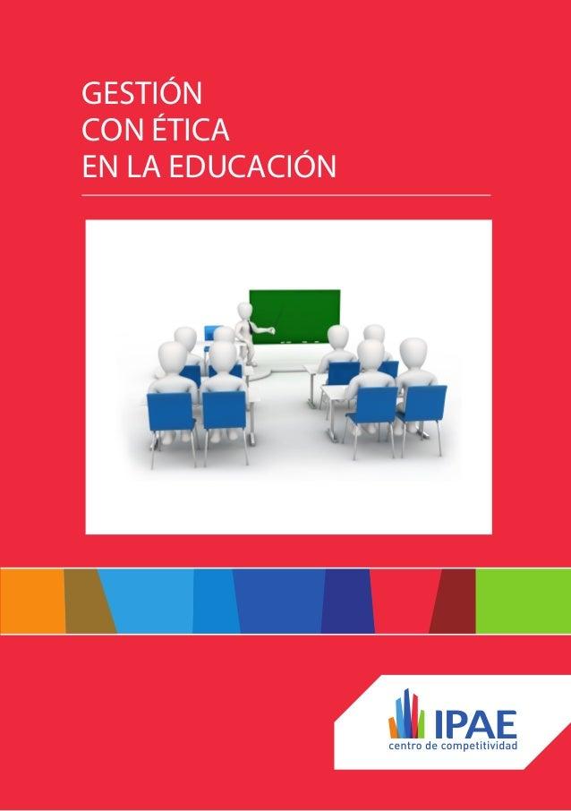 Gestión con ética en la educación