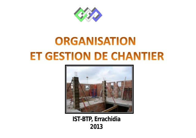 Gestion de chantier ct btp def 18 10 13 for Cours de construction pdf