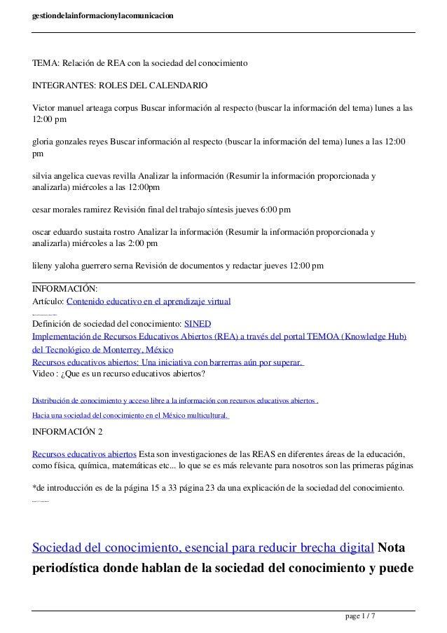 gestiondelainformacionylacomunicacion  TEMA: Relación de REA con la sociedad del conocimiento  INTEGRANTES: ROLES DEL CALE...