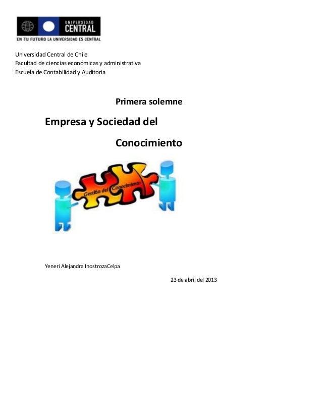 Universidad Central de ChileFacultad de ciencias económicas y administrativaEscuela de Contabilidad y AuditoriaPrimera sol...