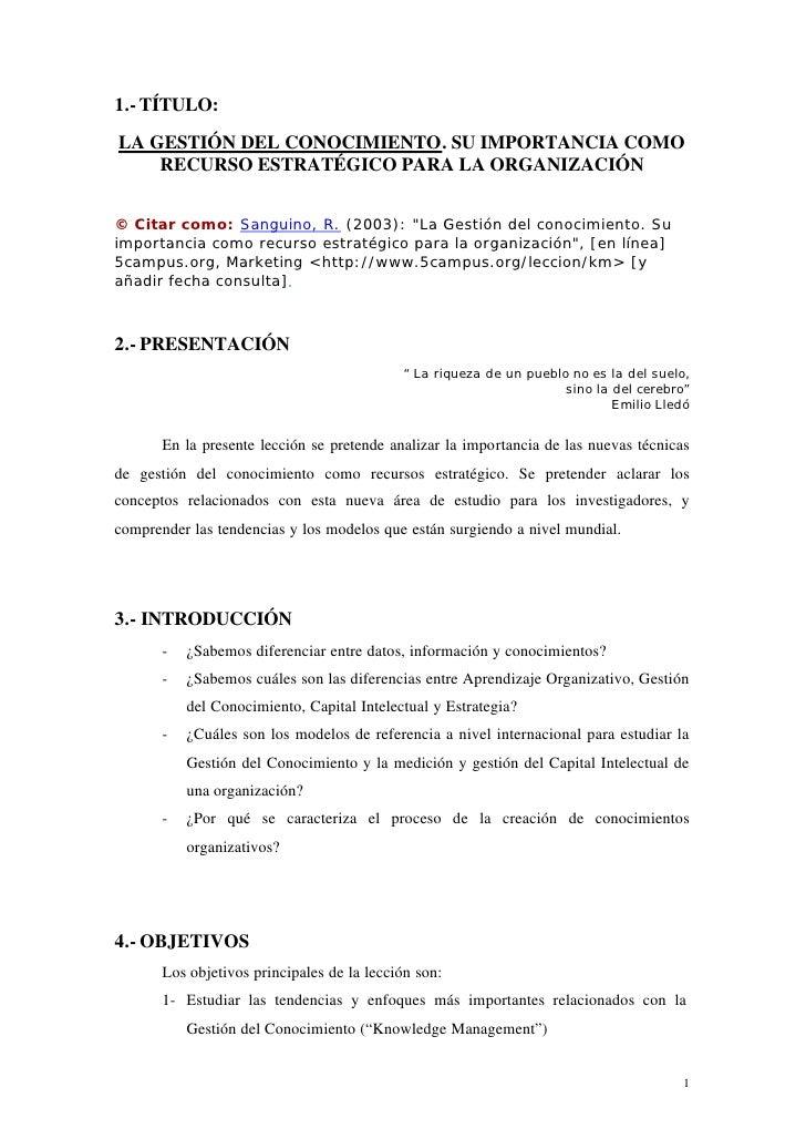 1.- TÍTULO: LA GESTIÓN DEL CONOCIMIENTO. SU IMPORTANCIA COMO     RECURSO ESTRATÉGICO PARA LA ORGANIZACIÓN   © Citar como: ...
