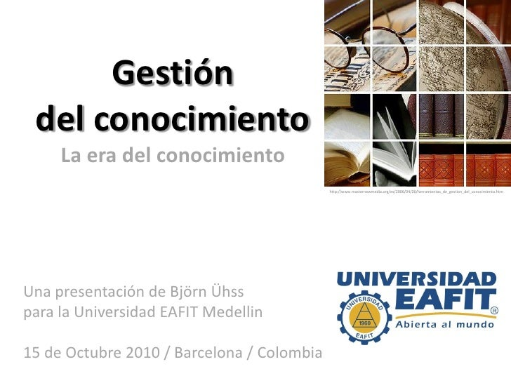 Gestion del conocimiento   knowledge management by Bjoern Uehss