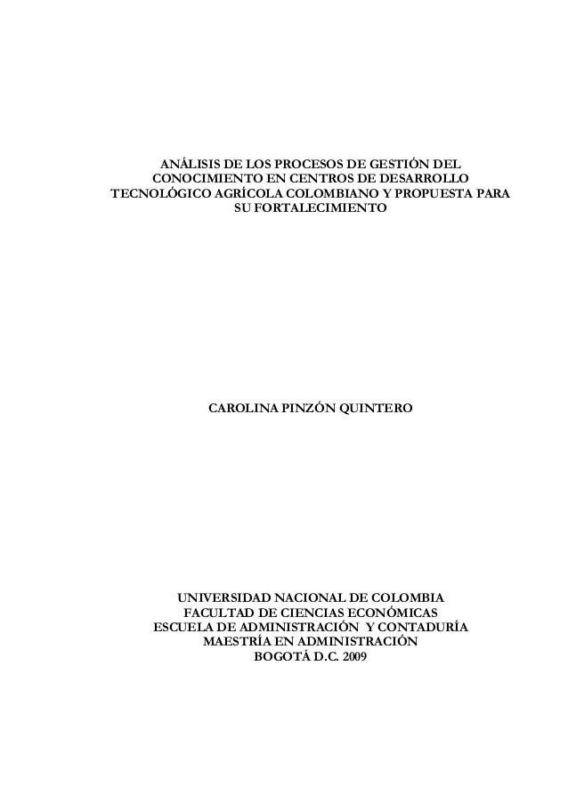 Análisis de los procesos de Gestión de Conocimiento en Centros de Desarrollo Tecnológico Agrícola colombiano y propuesta para su fortalecimiento