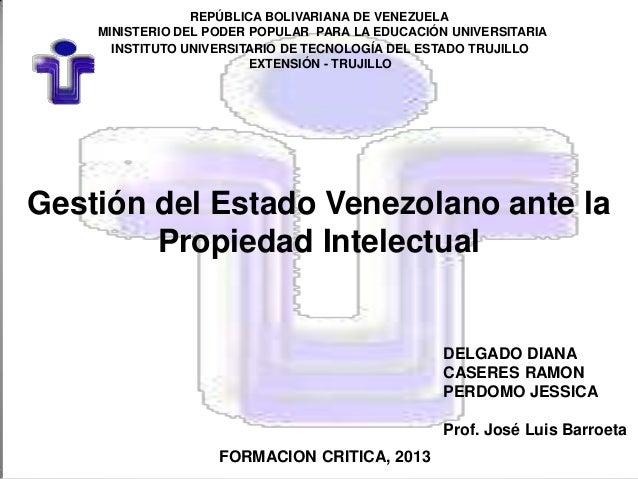 Gestion del estado venezolano ante la propiedad intelectual