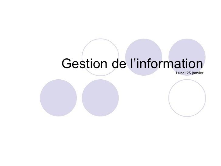 Cours du 25 janvier Gestion De L'Information