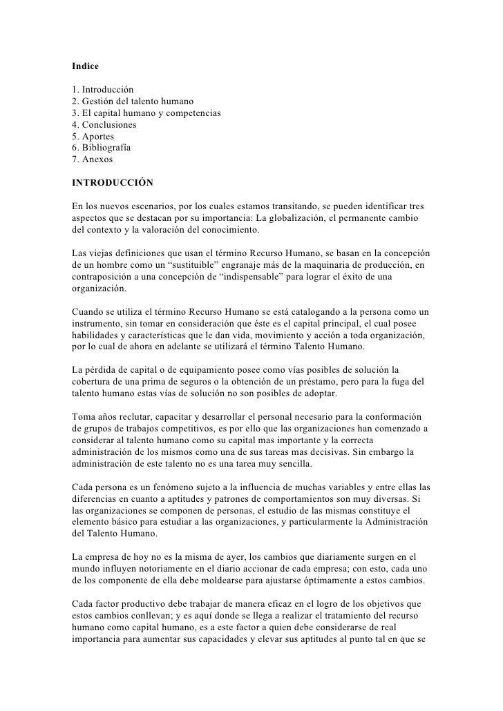 Indice  1. Introducción 2. Gestión del talento humano 3. El capital humano y competencias 4. Conclusiones 5. Aportes 6. Bi...
