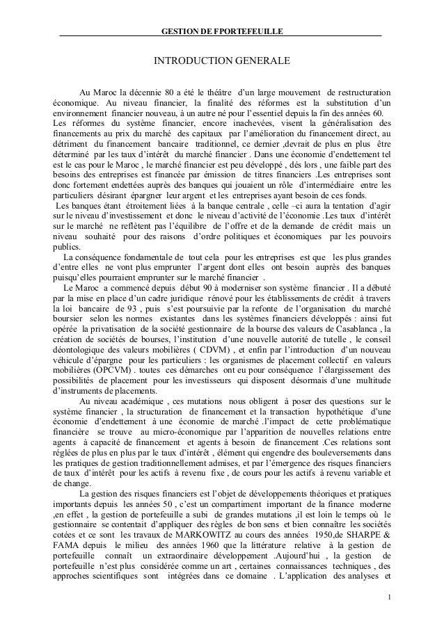 GESTION DE FPORTEFEUILLE  INTRODUCTION GENERALE Au Maroc la décennie 80 a été le théâtre d'un large mouvement de restructu...