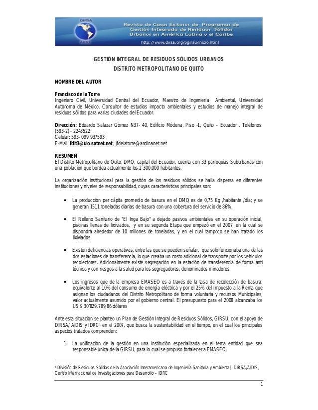 GESTIÓN INTEGRAL DE RESIDUOS SÓLIDOS URBANOS DISTRITO METROPOLITANO DE QUITO NOMBRE DEL AUTOR Francisco de la Torre Ingeni...
