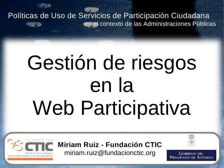 Gestion de riesgos en la Web Participativa (2008)