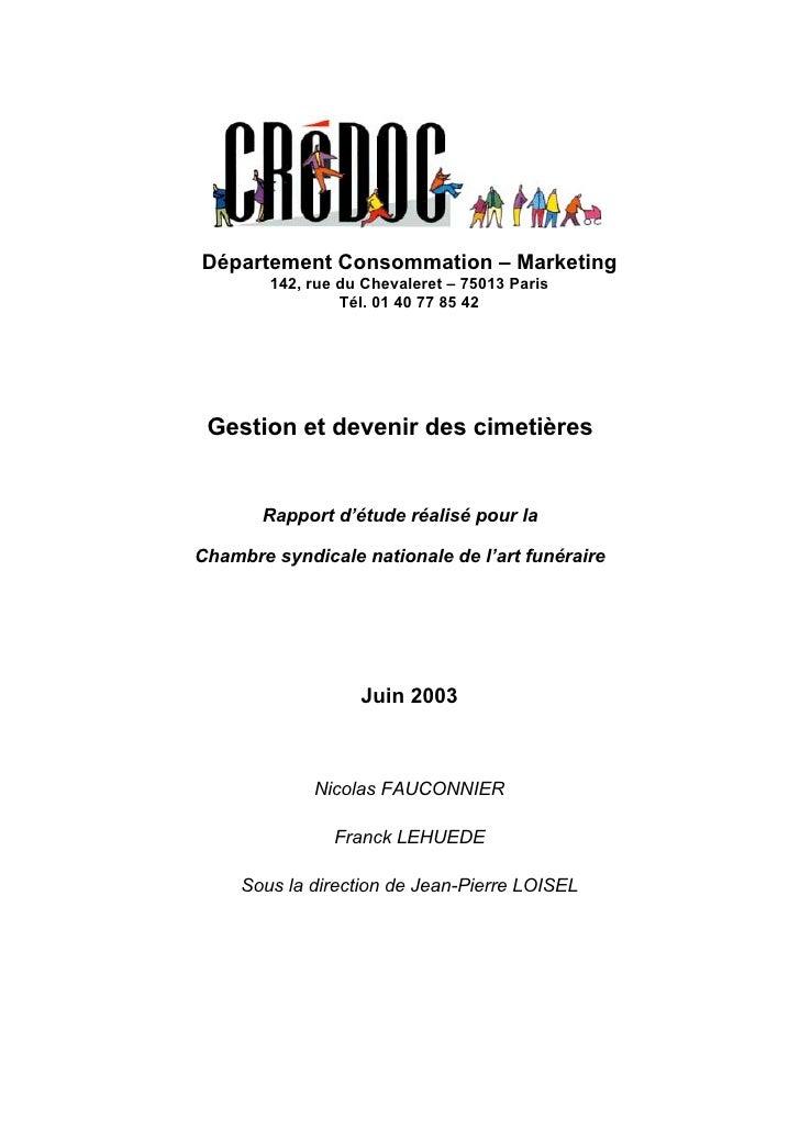 Département Consommation – Marketing         142, rue du Chevaleret – 75013 Paris                  Tél. 01 40 77 85 42    ...