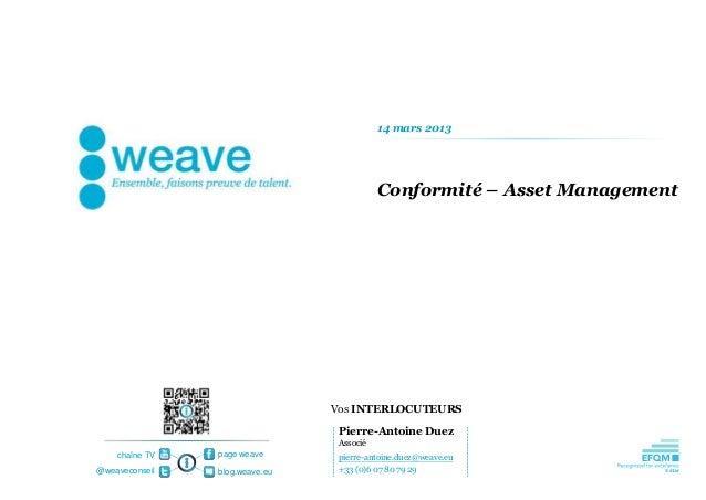 14 mars 2013                                           Conformité – Asset Management                                Vos IN...