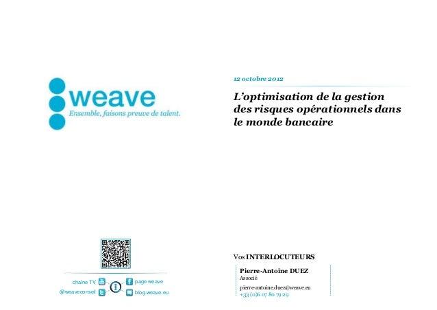 12 octobre 2012                                L'optimisation de la gestion                                des risques opé...